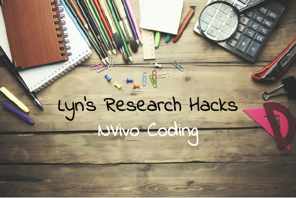 Lyn's Research Hacks: NVivo Coding